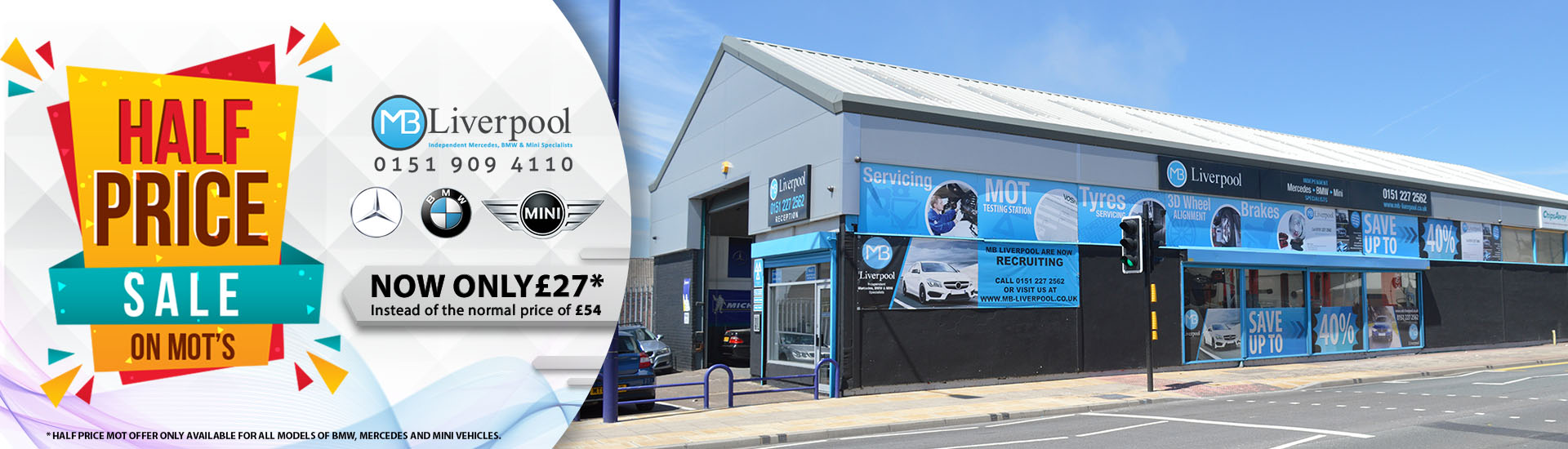 MB Liverpool Half Price Sale on MOT